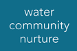 Water Community Nurture